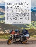 Obrázek k inzerátu Kniha: Motorkářův průvodce